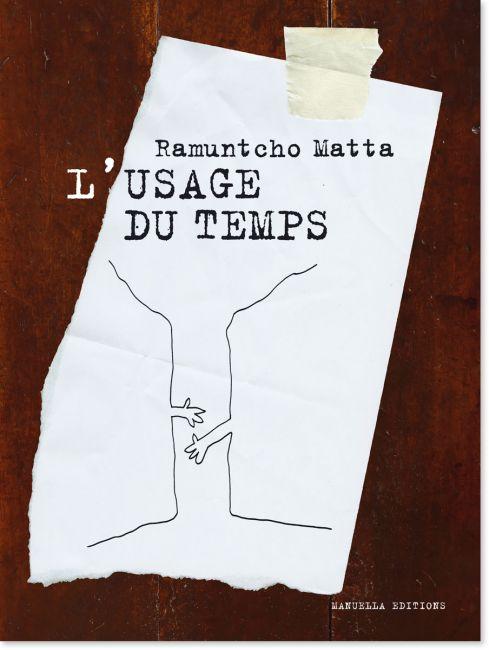 Ramuntcho Matta - L'usage du temps