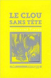 Guillaume Pinard - Le clou sans tête