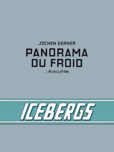 Jochen Gerner - Panorama du Froid