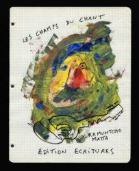 Les Champs du Chant - Matta